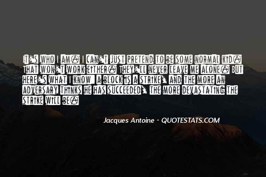 I'll Leave U Alone Quotes #705953