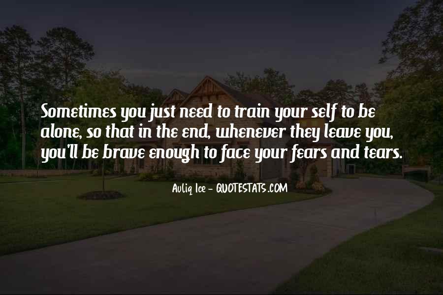 I'll Leave U Alone Quotes #797375