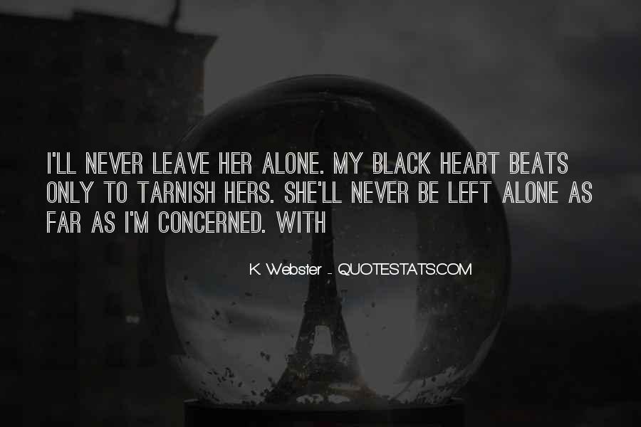 I'll Leave U Alone Quotes #811127