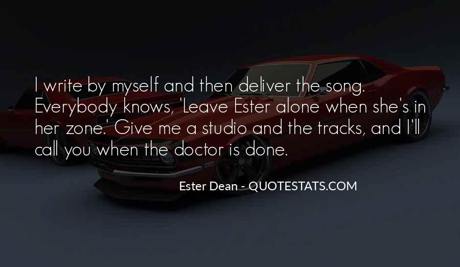 I'll Leave U Alone Quotes #880465