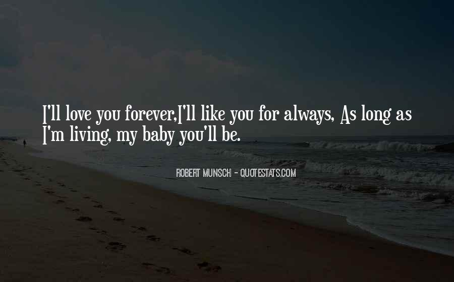 I'll Love You Forever Quotes #1277271