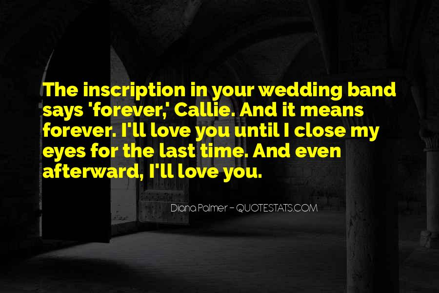 I'll Love You Forever Quotes #1394874