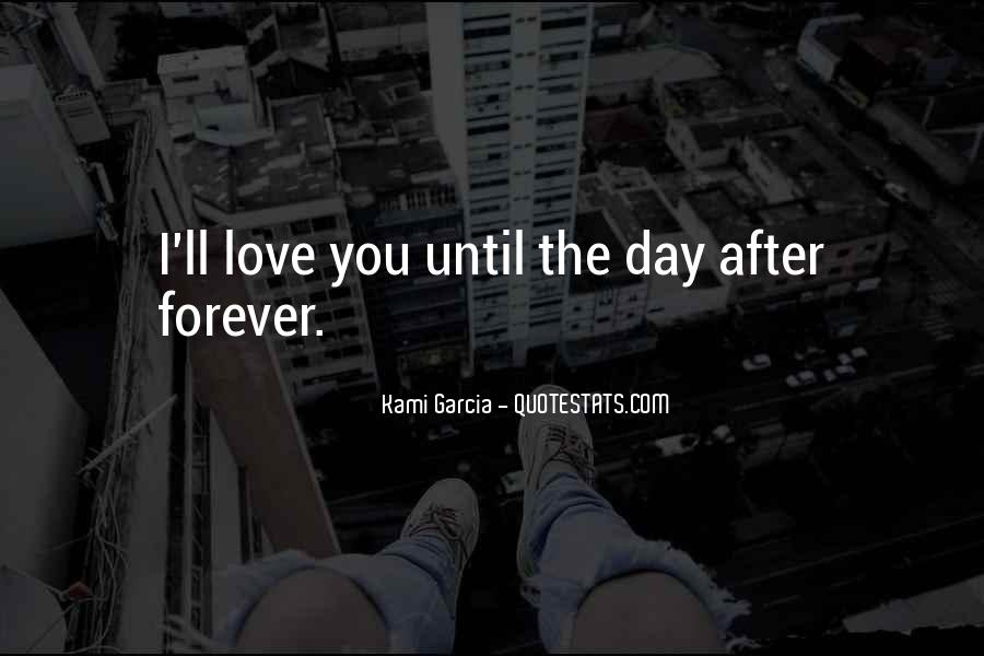 I'll Love You Forever Quotes #1417377