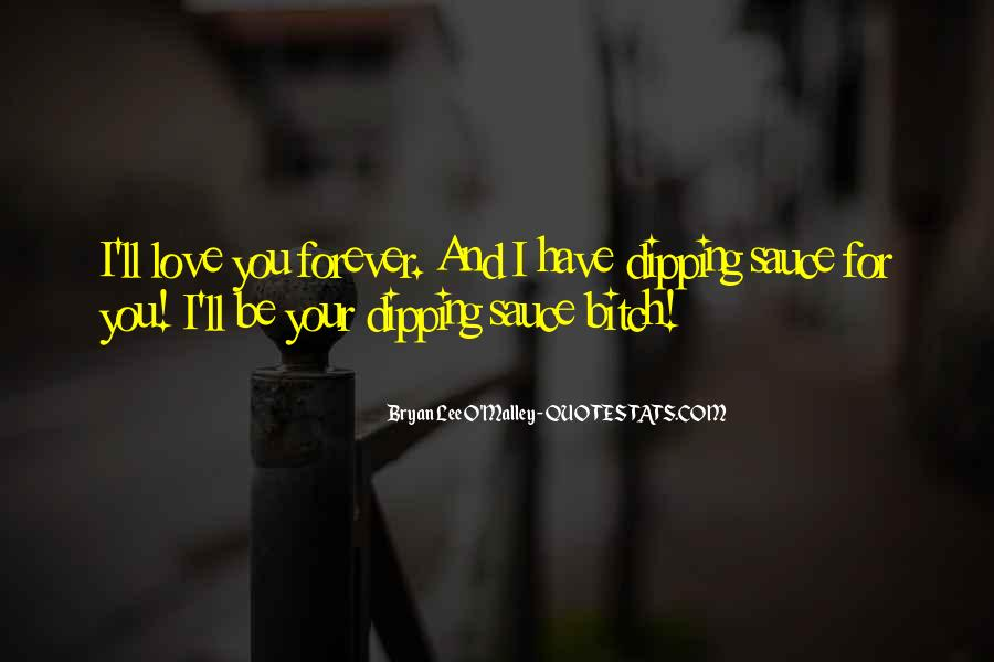 I'll Love You Forever Quotes #1498898