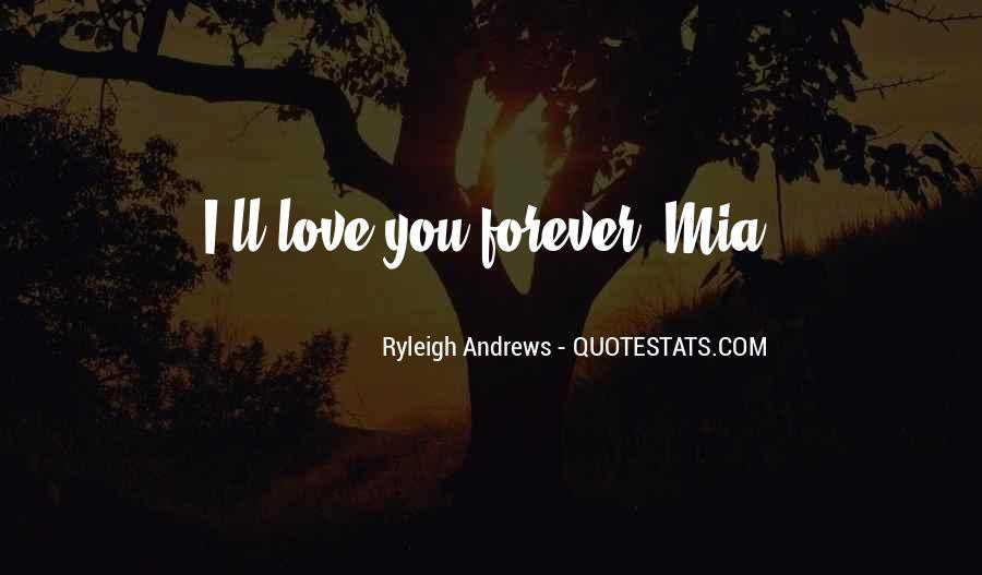 I'll Love You Forever Quotes #1729171