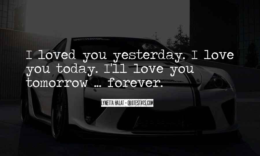 I'll Love You Forever Quotes #1818309