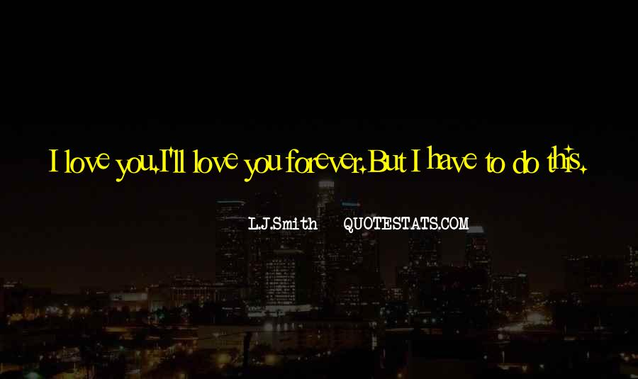 I'll Love You Forever Quotes #317838