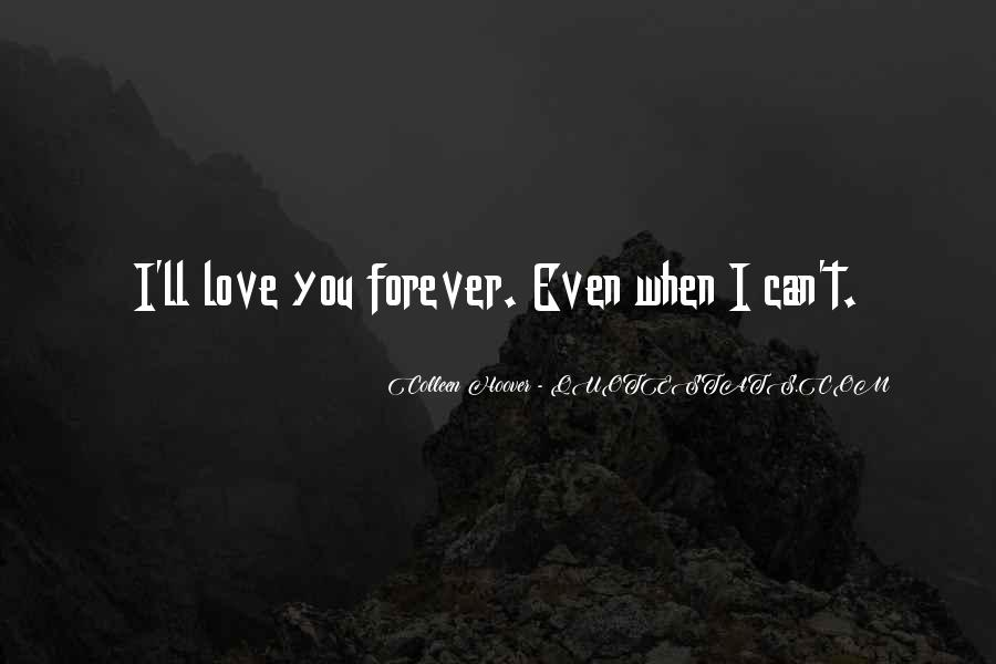 I'll Love You Forever Quotes #809395