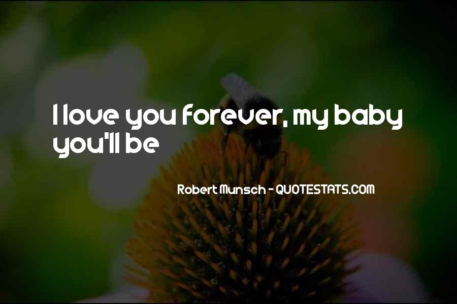I'll Love You Forever Quotes #813373