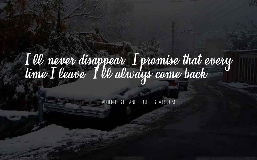 I'll Never Come Back Quotes #1595886