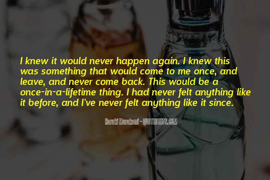 I'll Never Come Back Quotes #192965