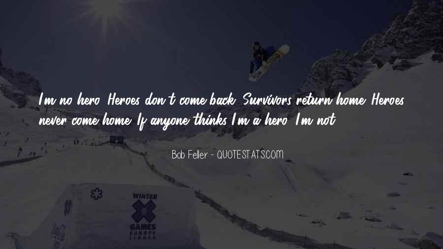 I'll Never Come Back Quotes #370458