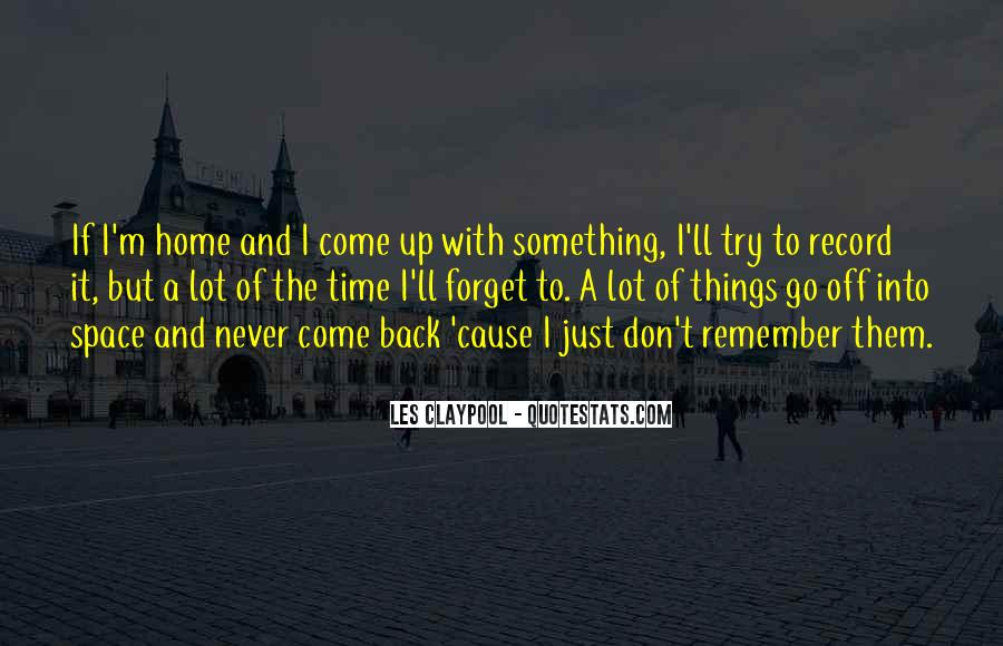 I'll Never Come Back Quotes #69267