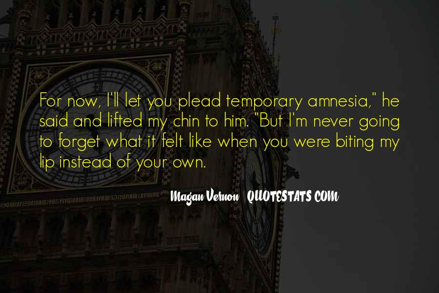 I'll Never Forget Him Quotes #1003300