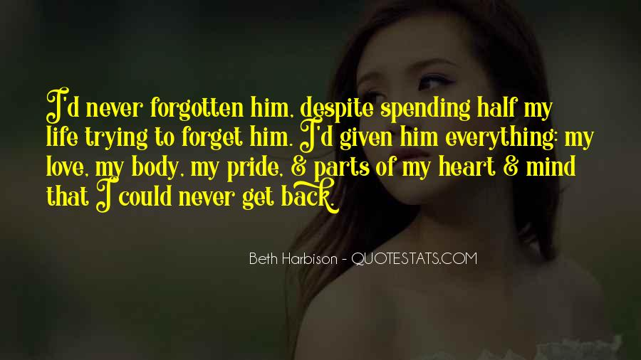 I'll Never Forget Him Quotes #255146