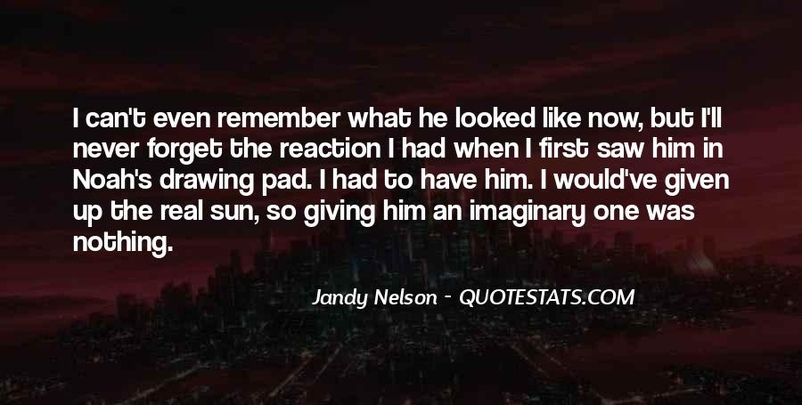 I'll Never Forget Him Quotes #422313