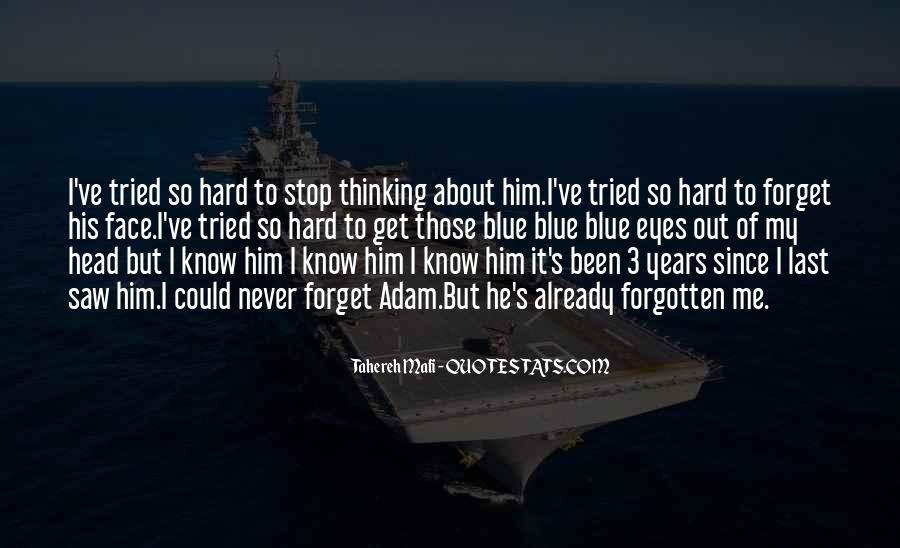 I'll Never Forget Him Quotes #995721