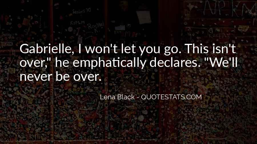 I'll Never Let Go Quotes #1284817