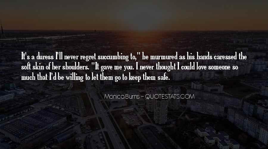 I'll Never Let Go Quotes #1523743