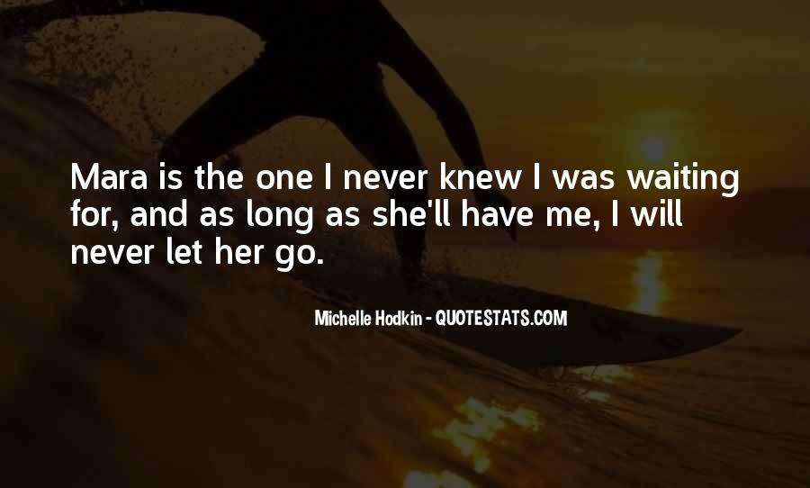 I'll Never Let Go Quotes #1750811