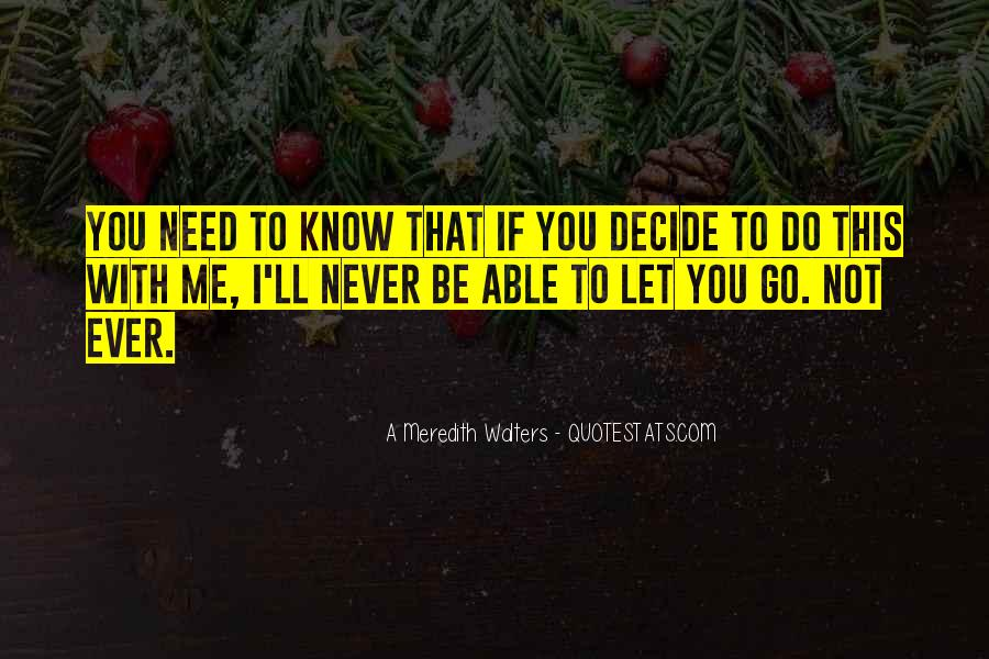 I'll Never Let Go Quotes #175200