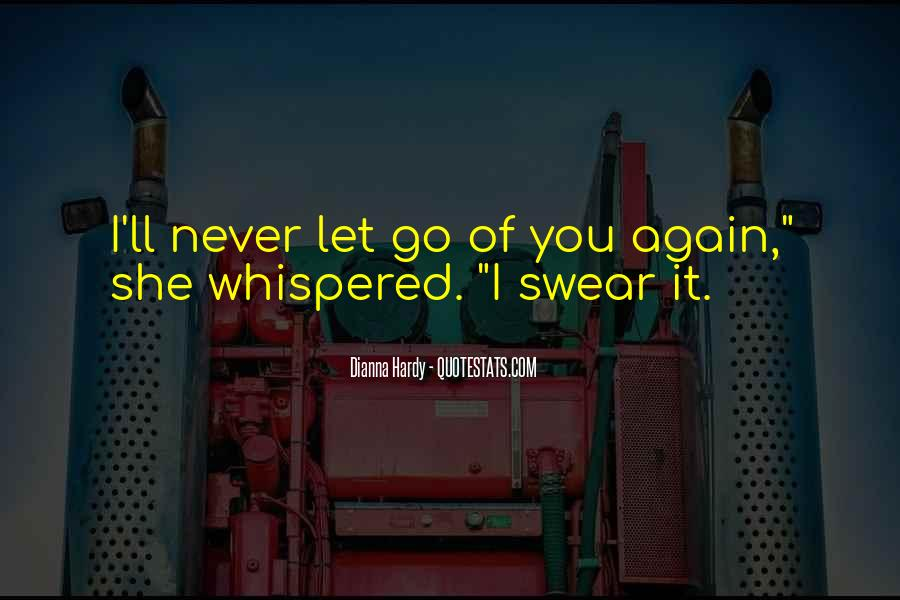 I'll Never Let Go Quotes #1755424