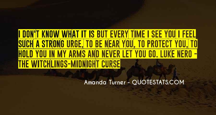 I'll Never Let Go Quotes #204308
