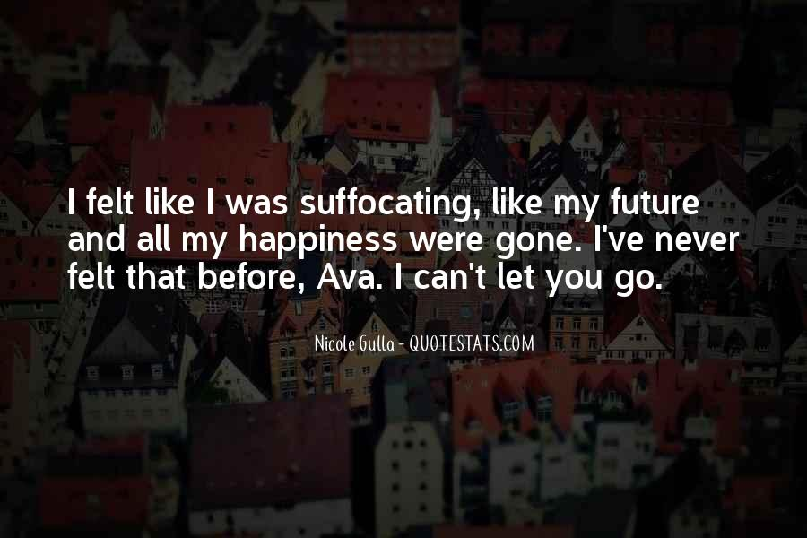 I'll Never Let Go Quotes #303923