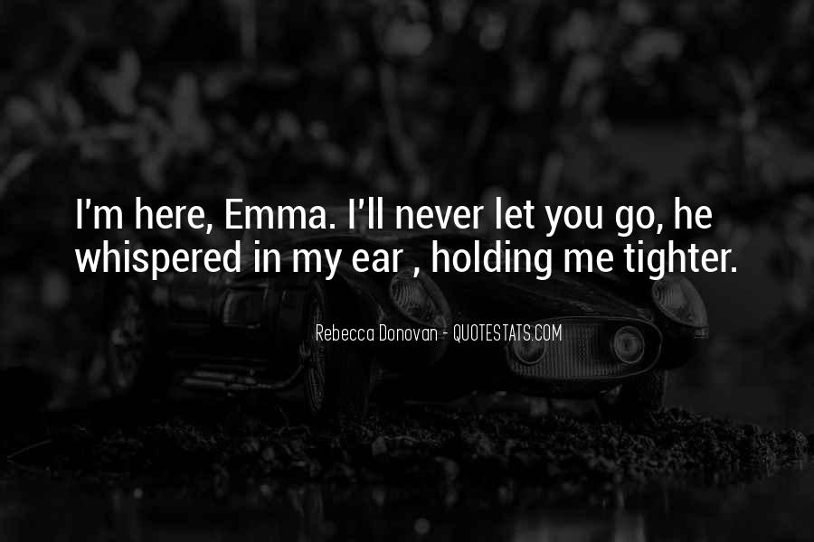 I'll Never Let Go Quotes #304561