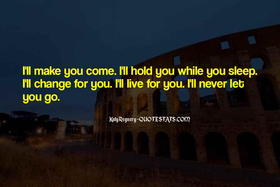I'll Never Let Go Quotes #791762