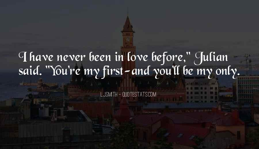 I'll Only Love You Quotes #1108643