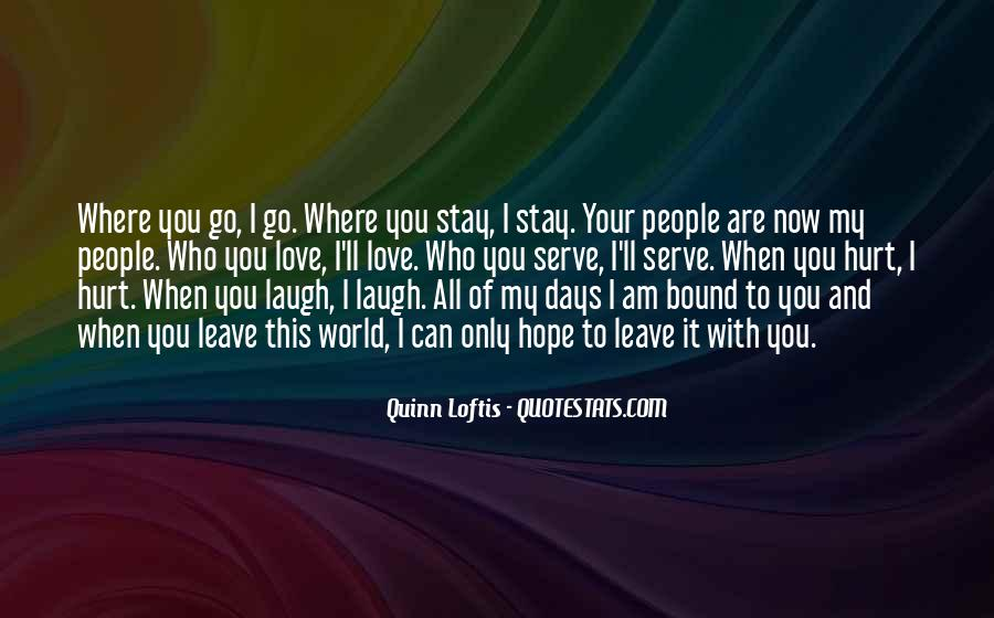 I'll Only Love You Quotes #1119273