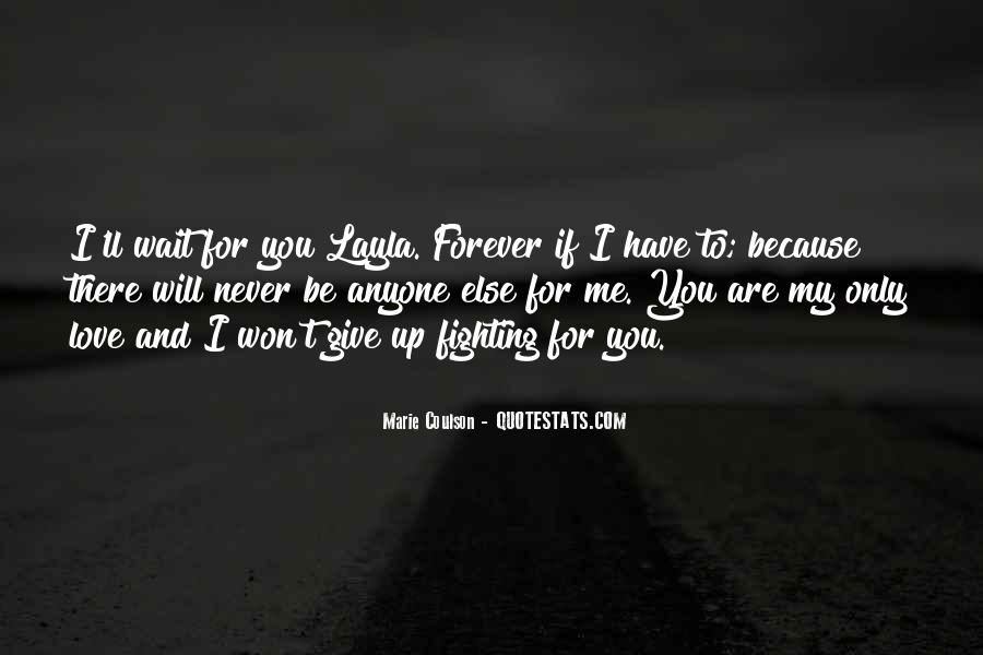 I'll Only Love You Quotes #1160979