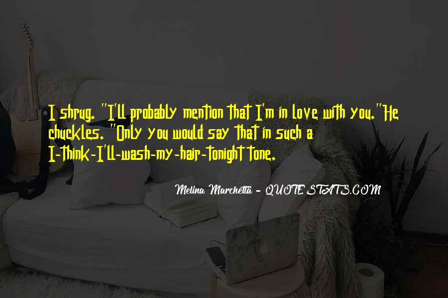 I'll Only Love You Quotes #1695996