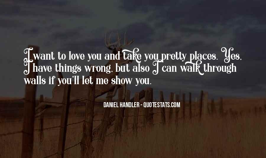 I'll Show You Love Quotes #1126429