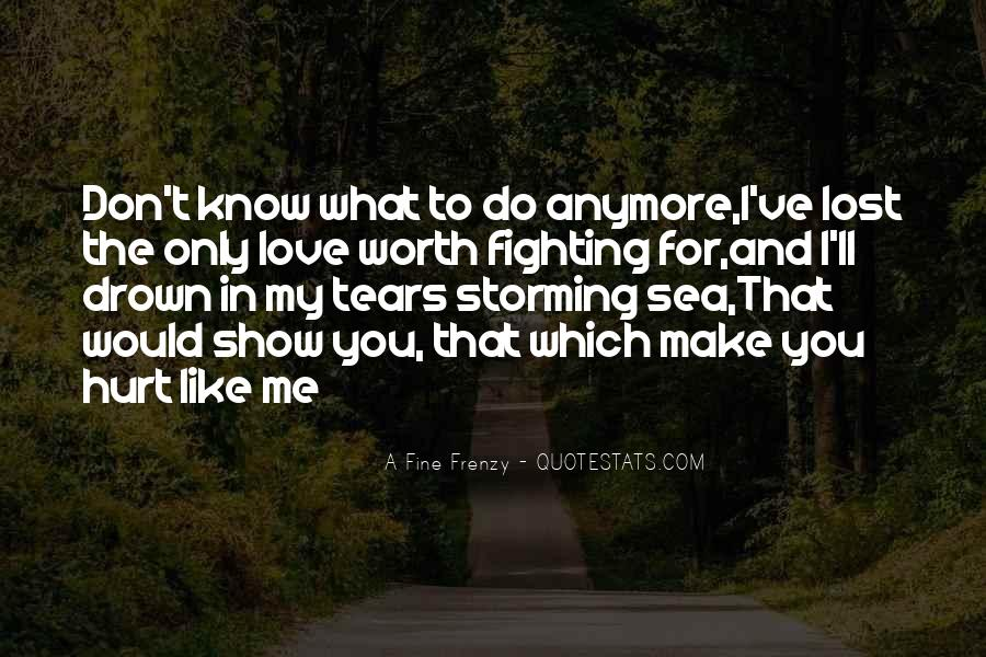 I'll Show You Love Quotes #1580079