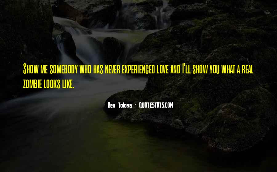 I'll Show You Love Quotes #1667952