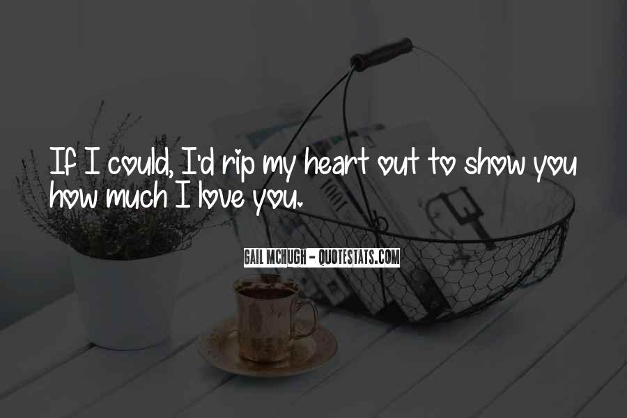 I'll Show You Love Quotes #195681