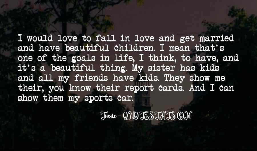 I'll Show You Love Quotes #347983