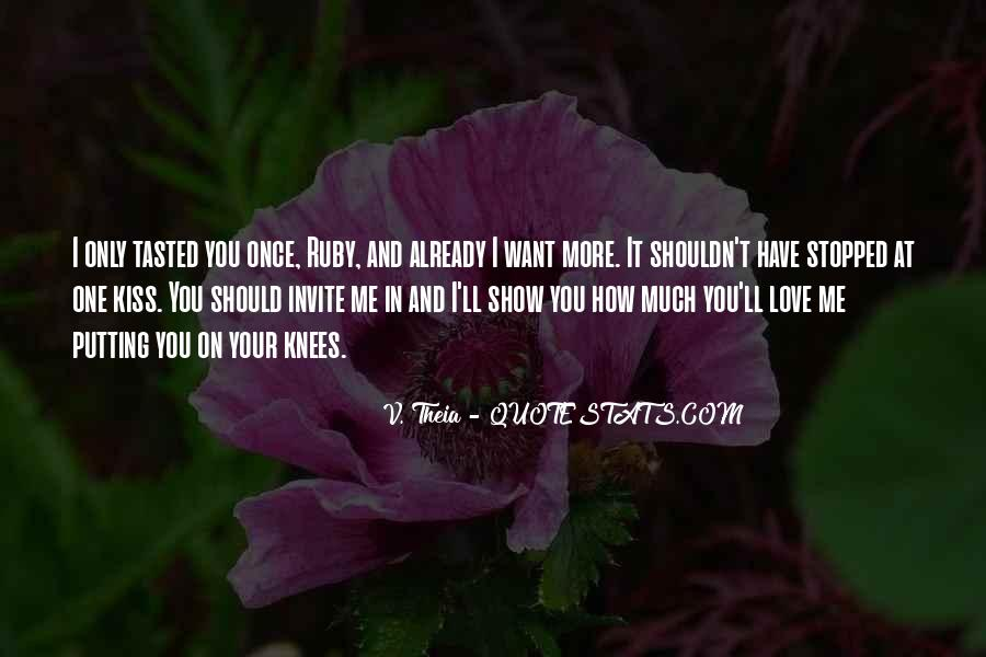 I'll Show You Love Quotes #809451