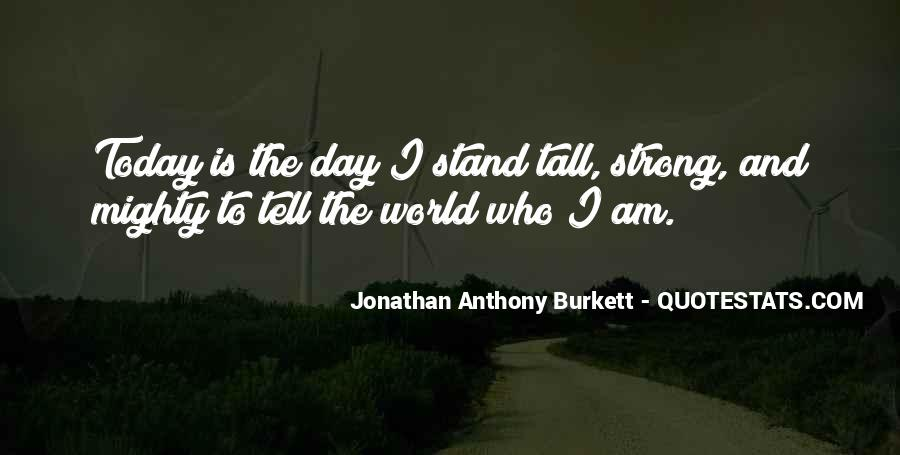 I'll Stand Strong Quotes #1001543