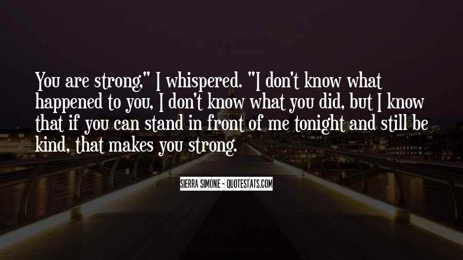I'll Stand Strong Quotes #1214257