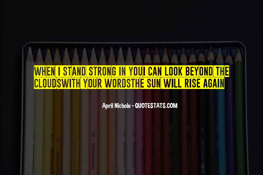 I'll Stand Strong Quotes #1655768