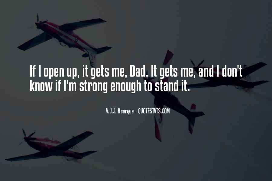 I'll Stand Strong Quotes #329267