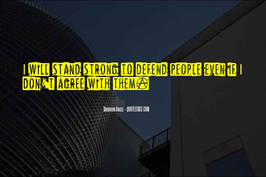 I'll Stand Strong Quotes #89836