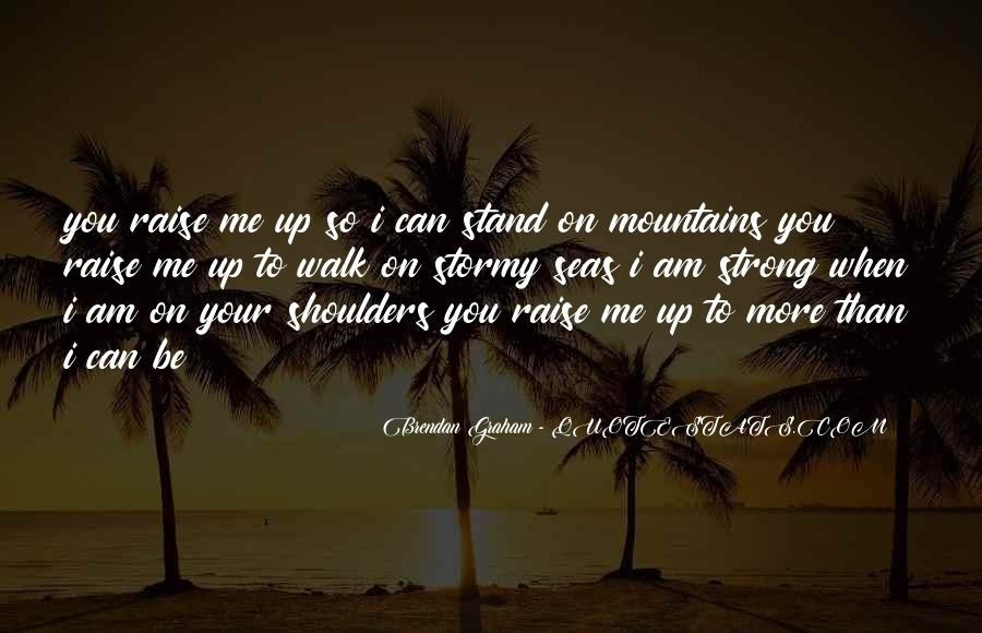 I'll Stand Strong Quotes #942353