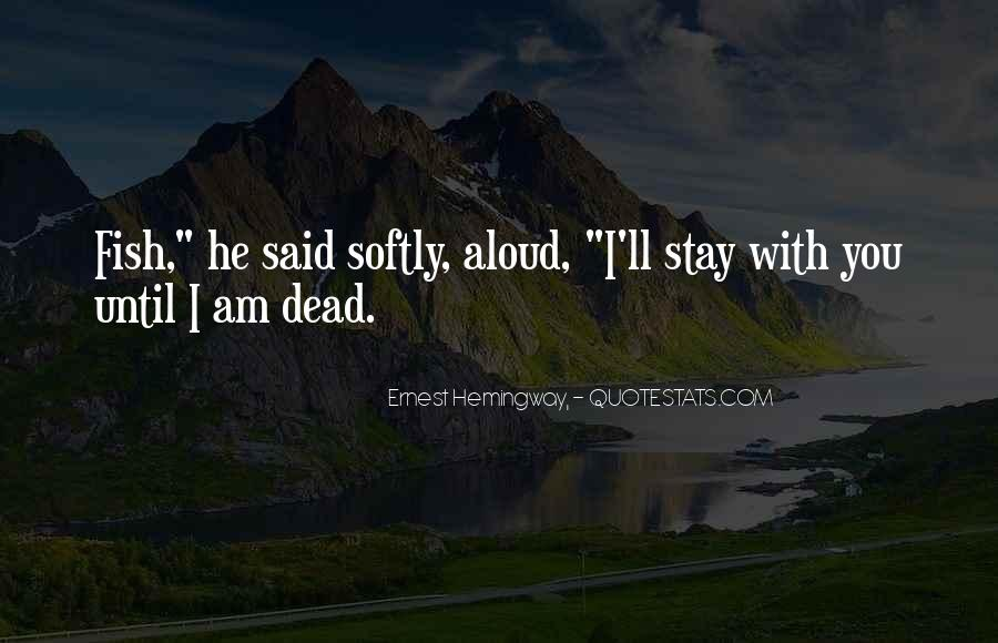 I'll Stay With You Quotes #1300790