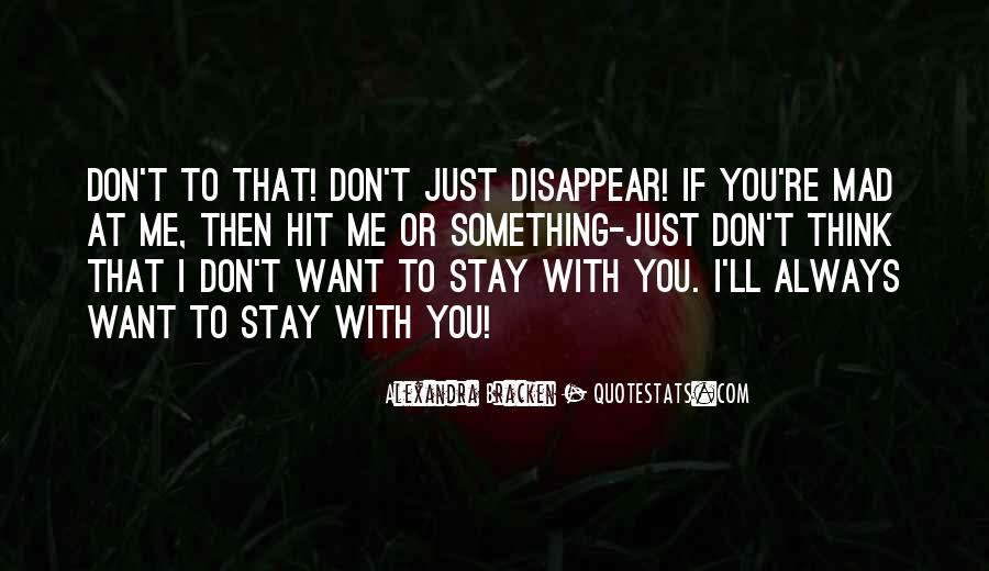 I'll Stay With You Quotes #1619994