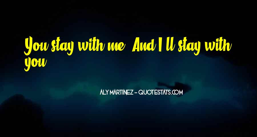 I'll Stay With You Quotes #1710825