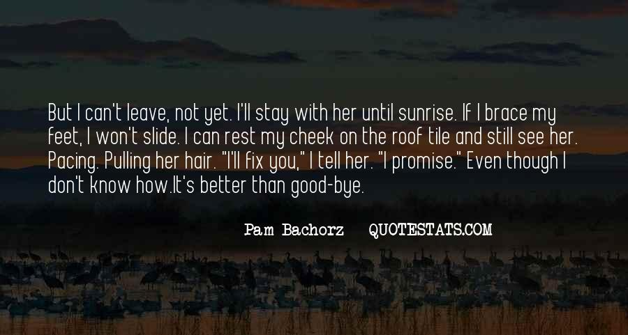 I'll Stay With You Quotes #1827966